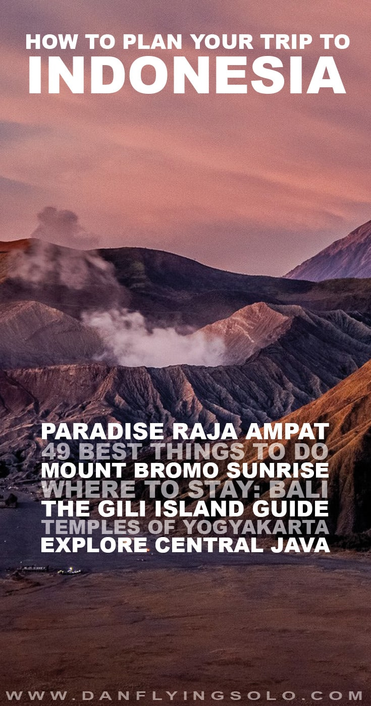 The Ultimate Guide to Indonesia