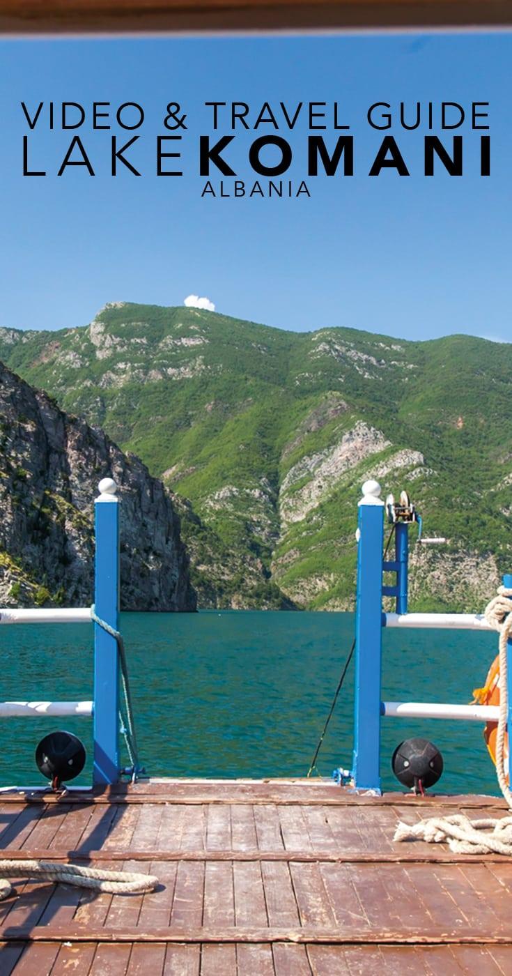 Lake Komani Travel Guide