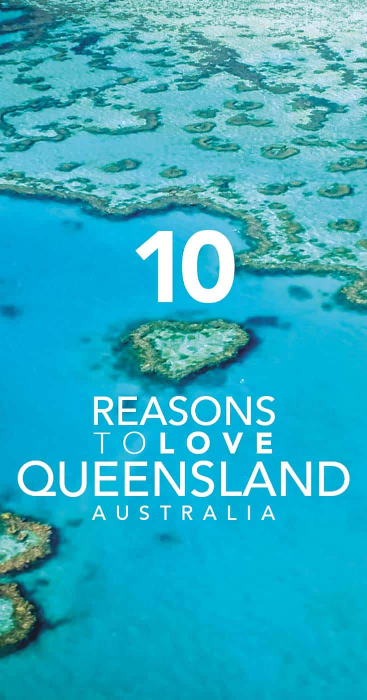 10 reasons to love Queensland Australia